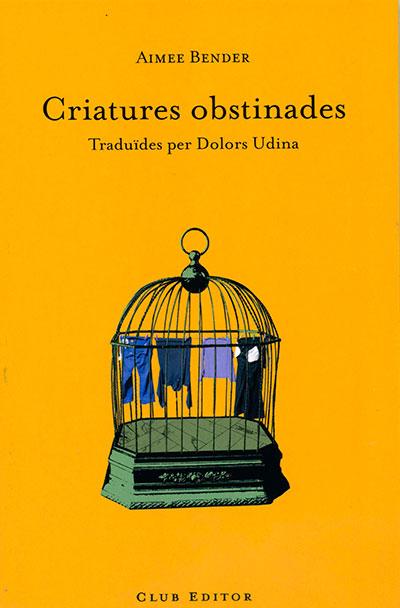 Criatures obstinades