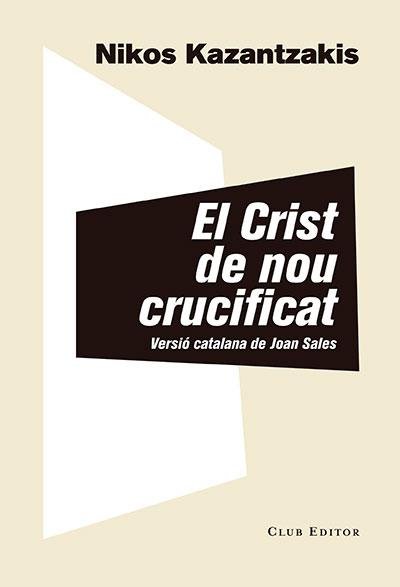 El Crist de nou crucificat