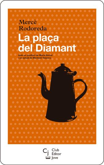 La plaça del Diamant / eBook