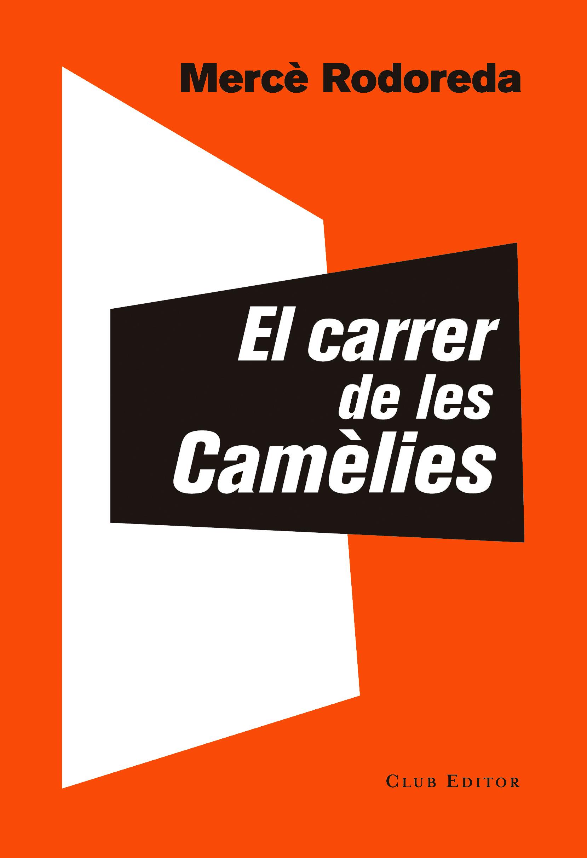 El carrer de les Camèlies
